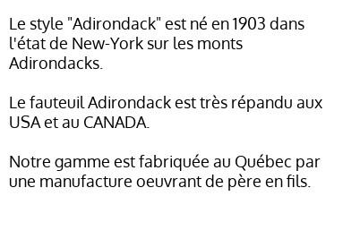 spécialiste fauteuil Adirondack, fabrication québécoise, style authentique USA Canada