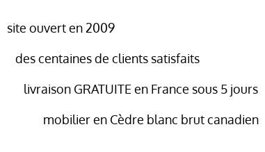 site ouvert en 2009, des centaines de clients satisfaits, livraison GRATUITE en France sous 5 jours,